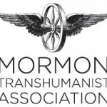 "Mormon Transhumanism: ""Eternal Progression towards becoming like God"""