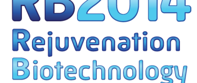 Rejuvenation Biotechnology Conference 2014 — Santa Clara California August 21-23