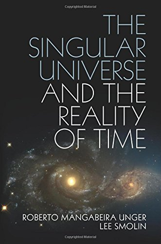 The Singular Universe and the Reality of Time - h+ Media