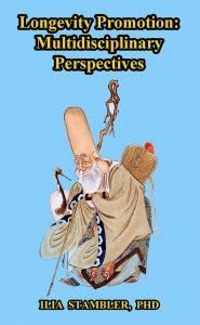 Longevity Promotion: Multidisciplinary Perspectives
