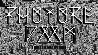 Music Phuture Doom Profitable Prophets Of Dark Futurism H